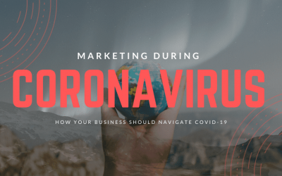 How To Market Your Business During The Coronavirus